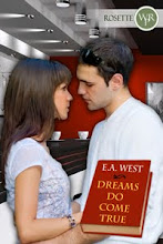 Dreams Do Come True by E.A. West