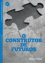 O Construtor de Futuros