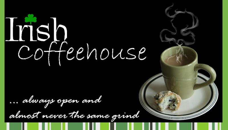 Irish Coffeehouse