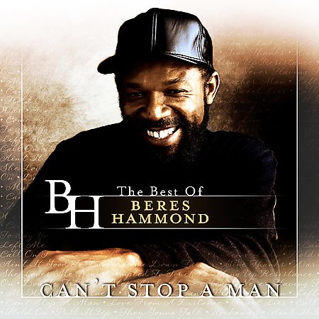 Beres Hammond-Can't Stop a Man- The Ultimate Collection cd Rip