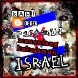 KEMPEN &#39;KAMI BLOGGER PICISAN MENENTANG KEKEJAMAN ISRAEL!!&#39;