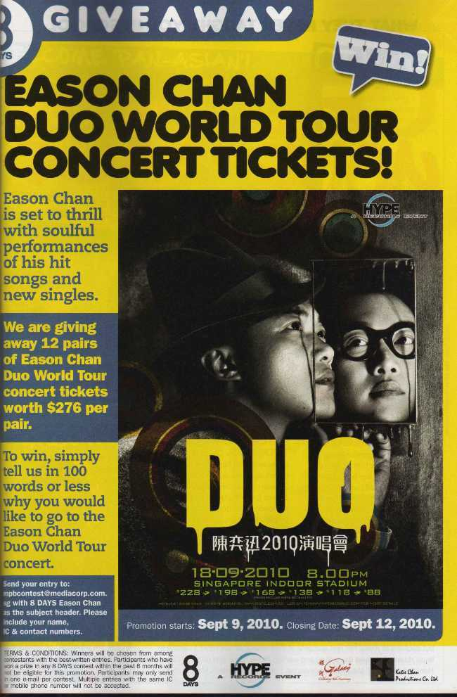 Prize: a pair of Eason Chan Duo World Tour concert tickets worth $276 per