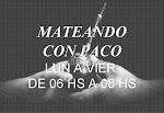 ESCUCHE MATEANDO CON PACO