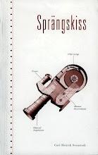 SPRÄNGSKISS - en lögnaktig självbiografi