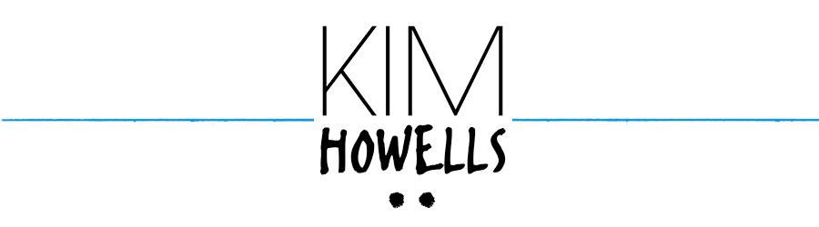 KIM HOWELLS
