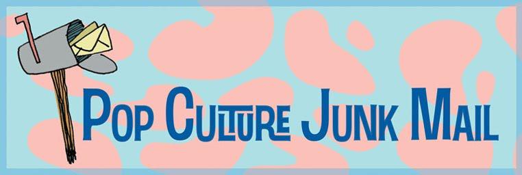 Pop Culture Junk Mail