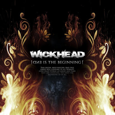 Wickhead - End is the Beginning (2008)