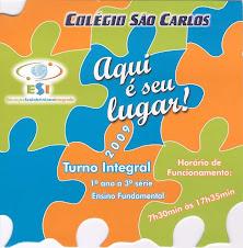 O Turno Integral do Colégio São Carlos