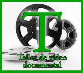 Taller de Vídeo Documental