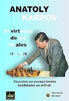 Libro de ajedrez: Anatoly Karpov, el virtuoso de los finales