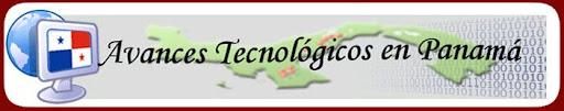 Avances Tecnologicos en Panama