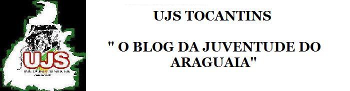 União da Juventude Socialista do Tocantins!!!!!
