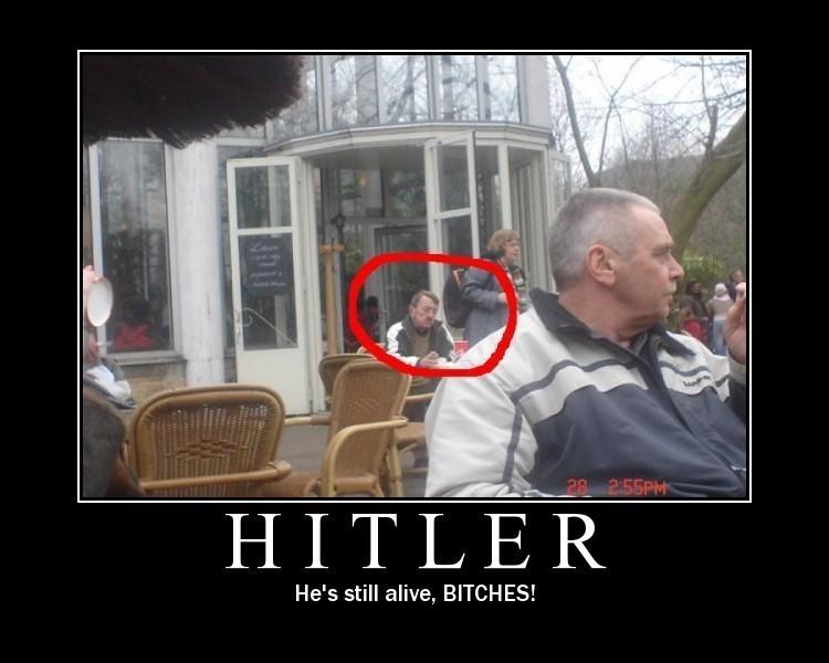 [Hitler+still+alive.jpg]