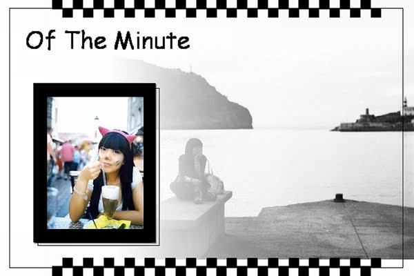 Of The Minute