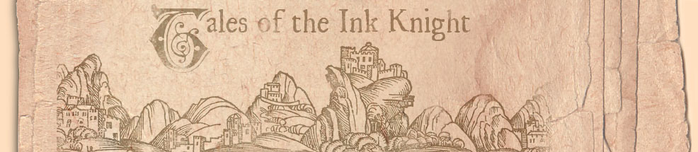 Tales of the Ink Knight