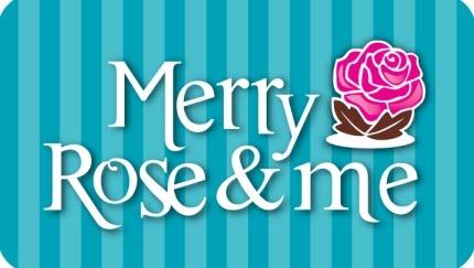 Merry Rose & Me
