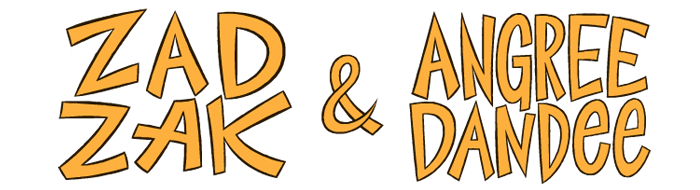ZAD ZAK & ANGREE DANDEE