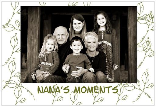 Nana's Moments