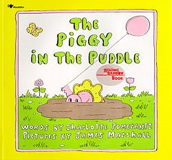 "Why ""Piggy in the Puddle?"""