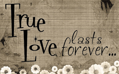 http://wordartworld.blogspot.com/2009/09/true-love-lasts-forever.html
