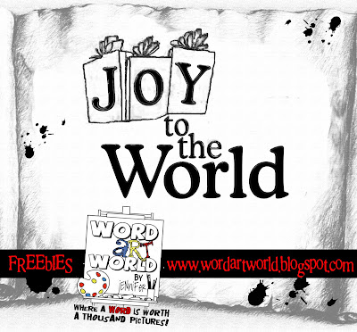 http://wordartworld.blogspot.com/2009/12/joy-to-world.html