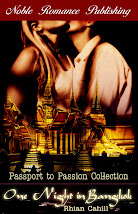 One Night In Bangkok by Rhian Cahill
