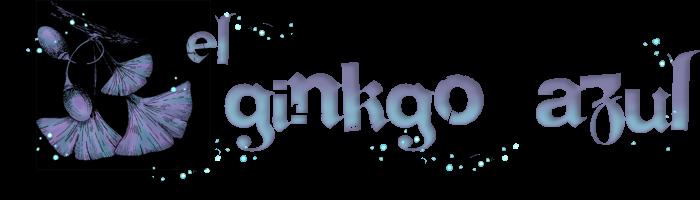 El Ginkgo Azul