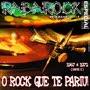 Postagem completa RabaRock 011-LP - O ROck Que Te Pariu II