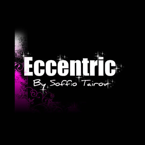 ECCENTRIC by Soffio Tairov