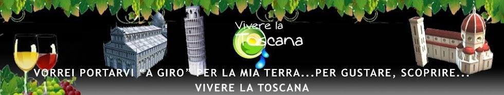 Vivere la Toscana Blog