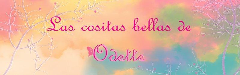 Cositas bellas de Odette
