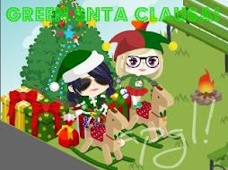 GREEN SNTA CLAUSA!! O_O