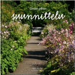 Suomen parhaat puutarhakirjat - <br>My books