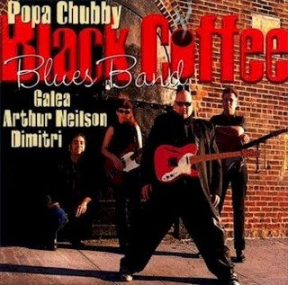 Popa Chubby - Black Coffee Blues Band (2001)