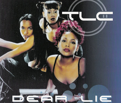 TLC - Dear Lie (CDM) (1999)
