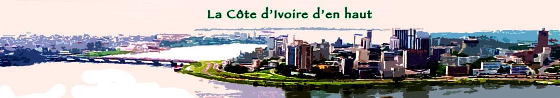 La Côte d'Ivoire d'en haut