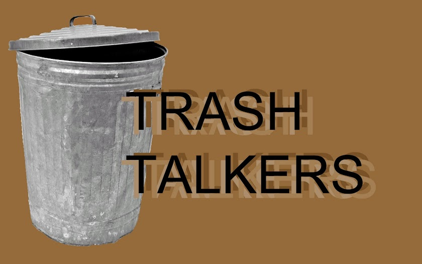 Trash Talkers