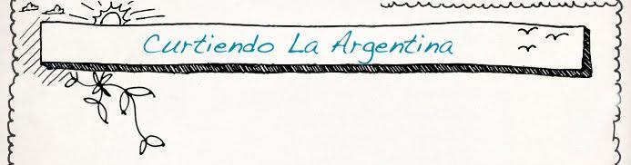 Curtiendo la Argentina
