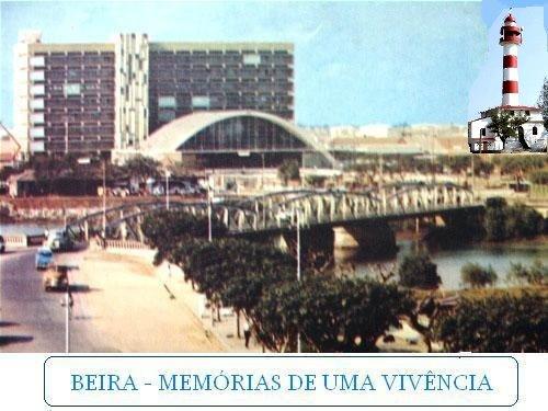 BEIRA - MEMÓRIAS DE UMA VIVÊNCIA