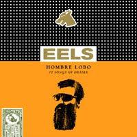 Eels - El Hombre Lobo