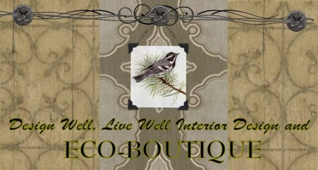 ECO-BOUTIQUE and Design Well, Live Well Interior Design