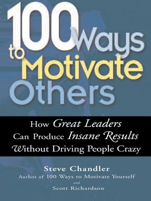 100 Ways To Motivate Yourself by Steve Chandler PDF eBook