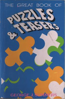 The Great Book of Puzzles and Teasers by George Summers