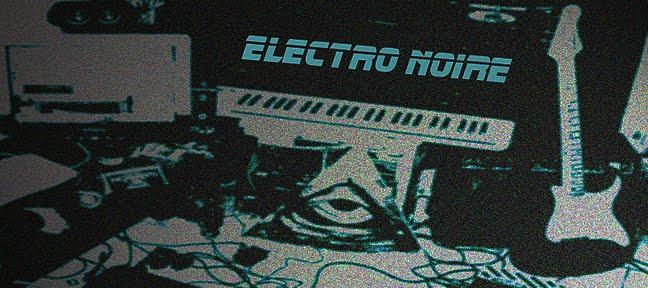 Electro Noire