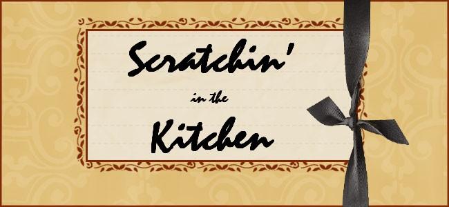 Scratchin' in the Kitchen
