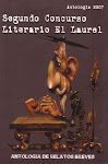 segundo concurso literario el laurel (Ediciones La Mordida, 2007)