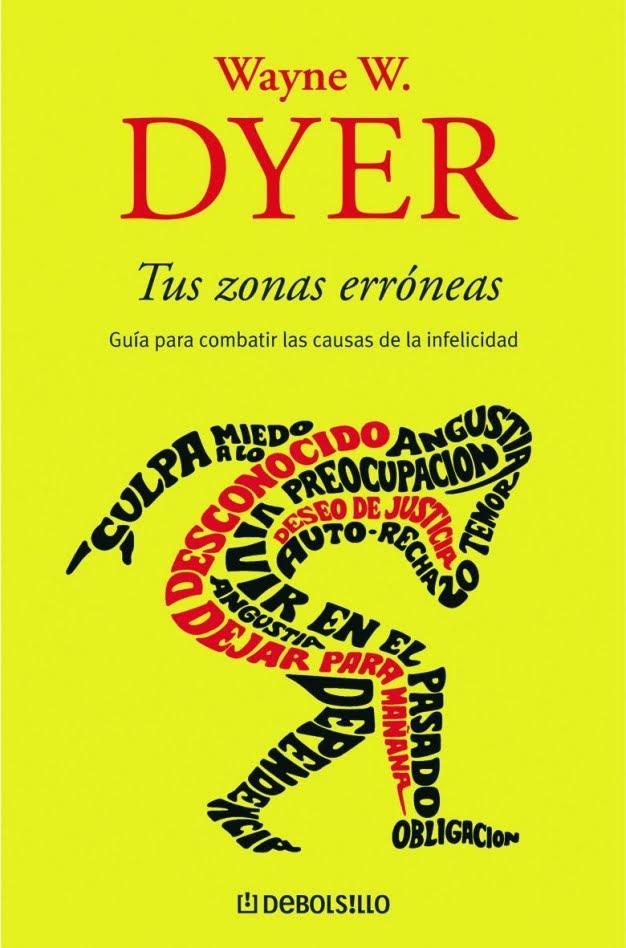 Descarga el Libro de Wayne Dyer - Tus Zonas Erróneas