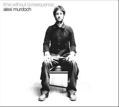 Alexi Murdoch - Time Without Consequence