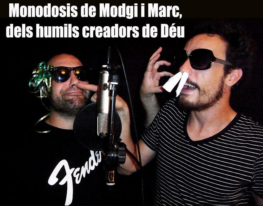 Modgi & Marc (els humils creadors de Déu)
