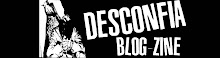 DESCONFIA  BLOG-ZINE